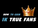 How To Gain 1k True Fans Of Your Music!