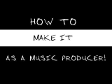 How To Make It As A Music Producer WITHOUT Chart Success